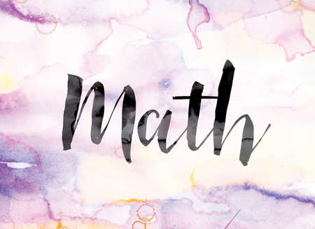 "The word ""Math"" painted in black ink over a colorful watercolor washed background concept and theme."