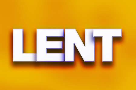 The word Lent written in white 3D letters on a colorful background concept and theme.