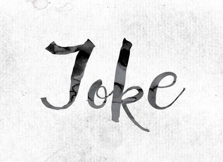 """Het woord """"Joke"""" -concept en thema geschilderd in aquarel inkt op een wit papier."""