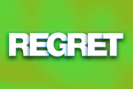 The word Regret written in white 3D letters on a colorful background concept and theme.