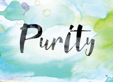 morality: The word Purity painted in black ink over a colorful watercolor washed background concept and theme. Stock Photo