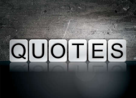 The word Quotes written in white tiles against a dark vintage grunge background.