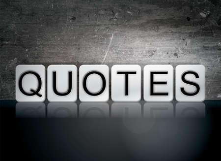 spoken: The word Quotes written in white tiles against a dark vintage grunge background.