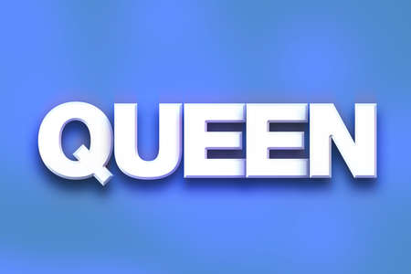 The word Queen written in white 3D letters on a colorful background concept and theme.