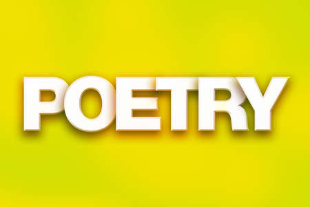 poems: The word Poetry written in white 3D letters on a colorful background concept and theme.