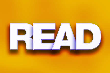 The word Read written in white 3D letters on a colorful background concept and theme. Stock Photo