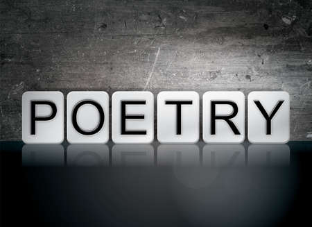 poems: The word Poetry written in white tiles against a dark vintage grunge background.