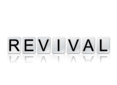 """The word """"Revival"""" written in tile letters isolated on a white background."""