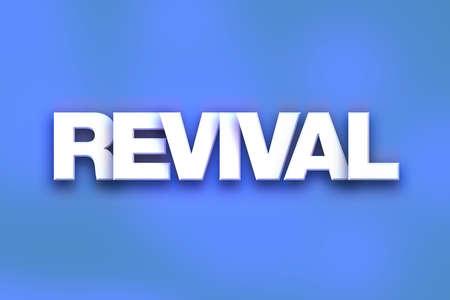 """Das Wort """"Revival"""" geschrieben in weiß 3D-Buchstaben auf einem bunten Hintergrund Konzept und Thema. Standard-Bild"""