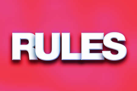 edicto: The word Rules written in white 3D letters on a colorful background concept and theme.