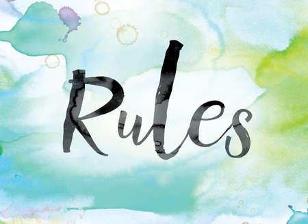 """edicto: La palabra """"Reglas"""" pintadas en tinta negro sobre una acuarela de colores lavados concepto y tema de fondo."""