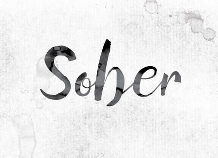 The word Sober concept and theme painted in watercolor ink on a white paper.