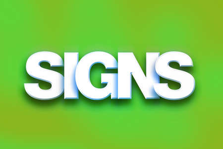 The word Signs written in white 3D letters on a colorful background concept and theme.