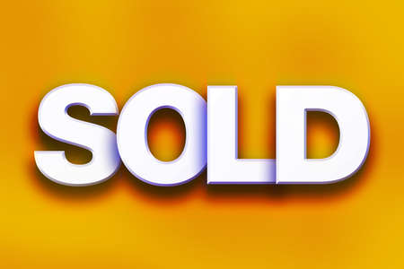 The word Sold written in white 3D letters on a colorful background concept and theme.