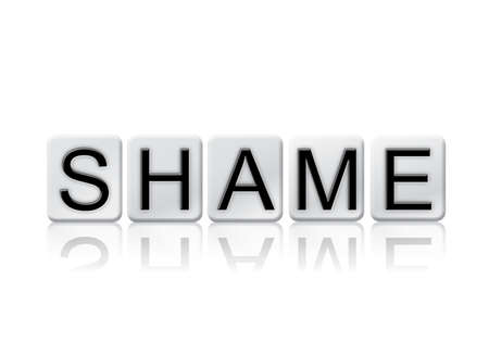 disgrace: The word Shame written in tile letters isolated on a white background.