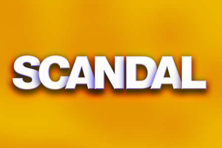 The word Scandal written in white 3D letters on a colorful background concept and theme.