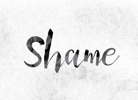 disgraceful: The word Shame concept and theme painted in watercolor ink on a white paper. Stock Photo