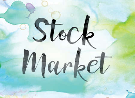 wallstreet: The word Stock Market painted in black ink over a colorful watercolor washed background concept and theme.