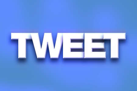 tweet: The word Tweet written in white 3D letters on a colorful background concept and theme. Stock Photo