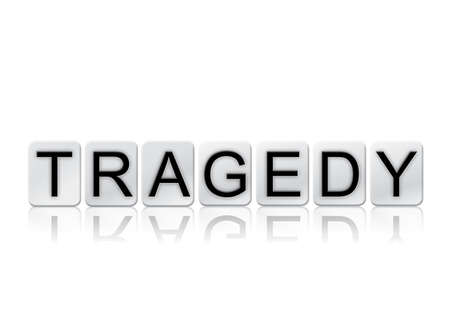The word Tragedy written in tile letters isolated on a white background.