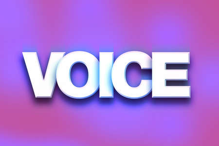 The word Voice written in white 3D letters on a colorful background concept and theme.