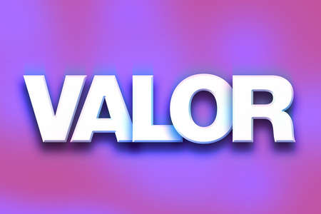 The word Valor written in white 3D letters on a colorful background concept and theme.