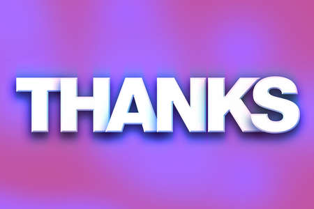 gratefulness: The word Thanks written in white 3D letters on a colorful background concept and theme. Stock Photo