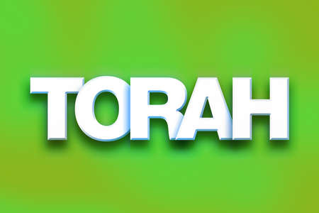 tabernacle: The word Torah written in white 3D letters on a colorful background concept and theme.