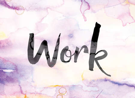 servitude: The word Work painted in black ink over a colorful watercolor washed background concept and theme. Stock Photo