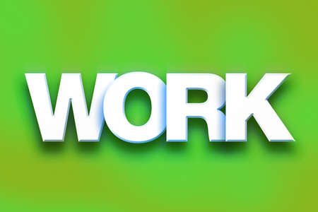 servitude: The word Work written in white 3D letters on a colorful background concept and theme. Stock Photo