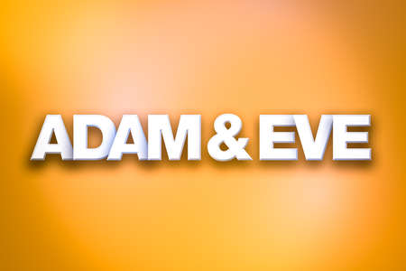 Adam and Eve concept written in white type on a colorful background.