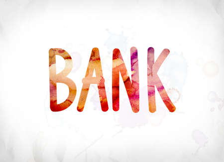 The word Bank concept and theme painted in colorful watercolors on a white paper background.