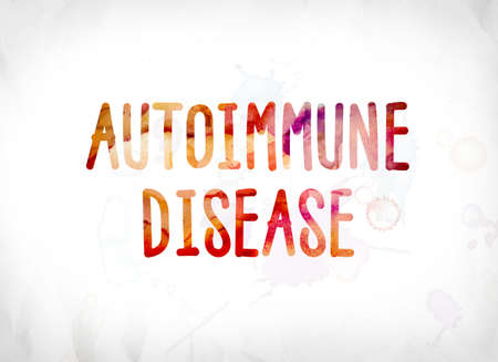 The words Autoimmune Disease concept and theme painted in colorful watercolors on a white paper background.