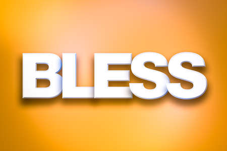 The word Bless concept written in white type on a colorful background.