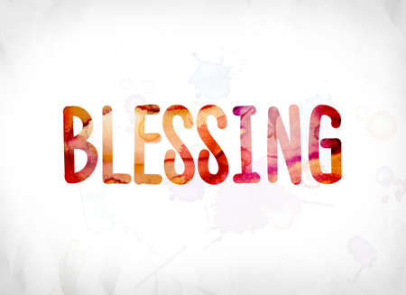 sanctification: The word Blessing concept and theme painted in colorful watercolors on a white paper background.