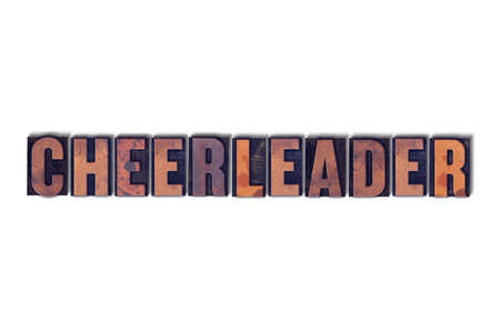 The word Cheerleader concept and theme written in vintage wooden letterpress type on a white background.
