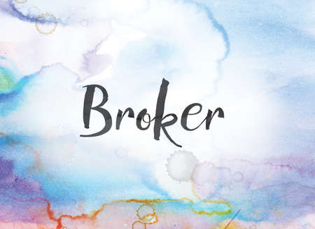 The word Broker concept and theme written in black ink on a colorful painted watercolor background. Stock Photo