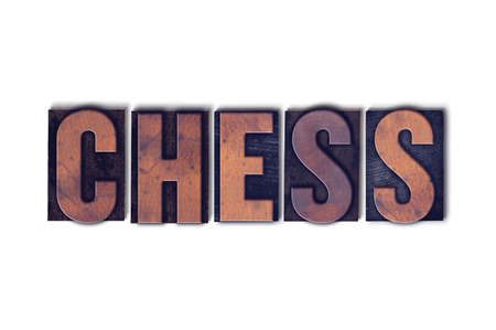 chess board: The word Chess concept and theme written in vintage wooden letterpress type on a white background.