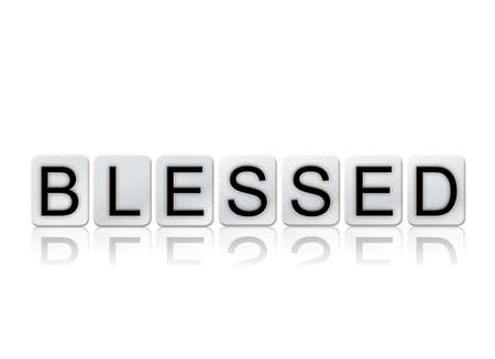 The word Blessed concept and theme written in white tiles and isolated on a white background.