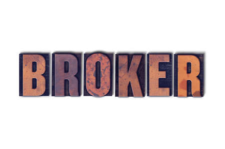The word Broker concept and theme written in vintage wooden letterpress type on a white background. Banco de Imagens