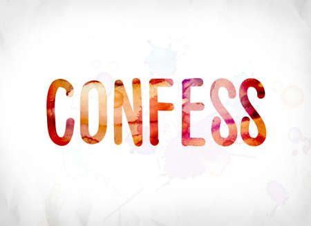 The word Confess concept and theme painted in colorful watercolors on a white paper background. Stock Photo