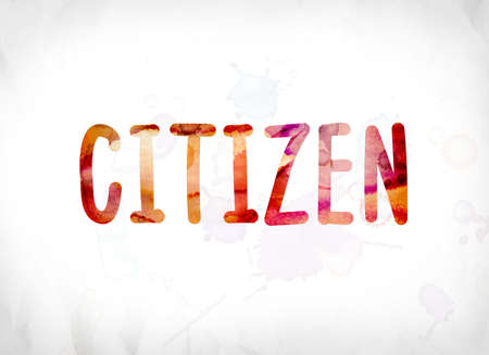 The word Citizen concept and theme painted in colorful watercolors on a white paper background. Stock Photo
