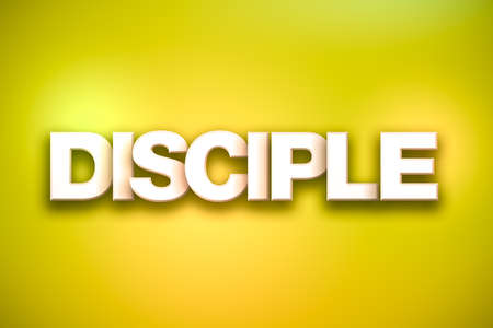 The word Disciple concept written in white type on a colorful background.