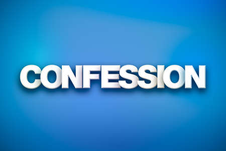 The word Confession concept written in white type on a colorful background.