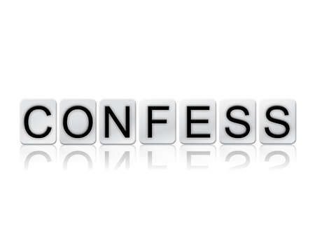 The word Confess concept and theme written in white tiles and isolated on a white background. Stok Fotoğraf