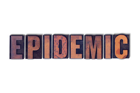 The word Epidemic concept and theme written in vintage wooden letterpress type on a white background. Stok Fotoğraf