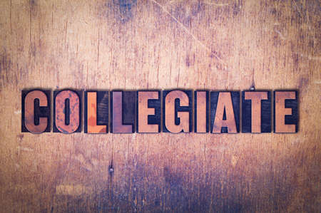 letterpress words: The word Collegiate concept and theme written in vintage wooden letterpress type on a grunge background.