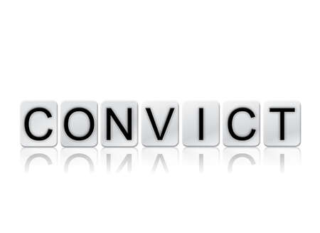 The word Convict concept and theme written in white tiles and isolated on a white background. Stock Photo