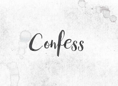 The word Confess concept and theme painted in black ink on a watercolor wash background. Stok Fotoğraf