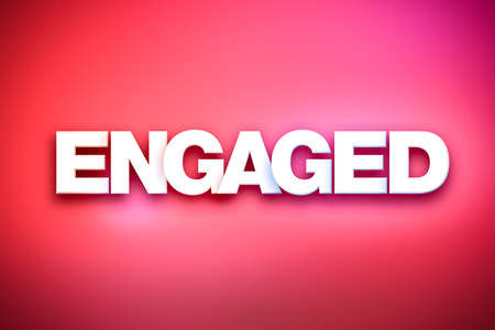 The word Engaged concept written in white type on a colorful background.